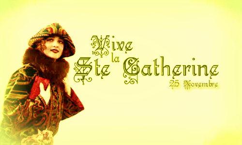Vive Ste Catherine