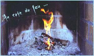 Au coin du feu ...