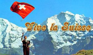 Vive la Suisse