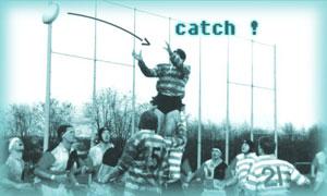 Catch !
