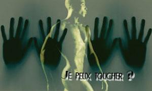 Je peux toucher ?