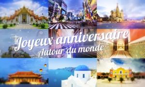 Un anniversaire autour du monde