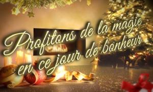 Profitons de ce jour de bonheur, Noël