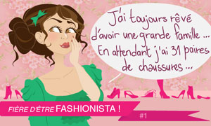 Fashionista : Les chaussures...