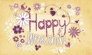 Happy week-end