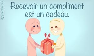 Recevoir un compliment est un cadeau