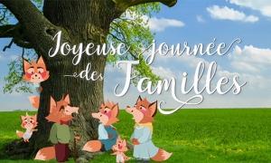 Joyeuse journée des familles