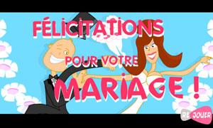 Félicitations pour votre mariage