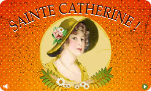Catherinettes - 25 novembre