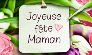 Joyeuse fête Maman