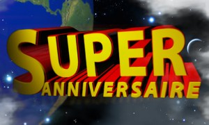 Super Anniversaire !