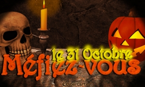 Le 31 octobre, méfiez-vous !