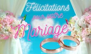 Félicitation pour votre mariage
