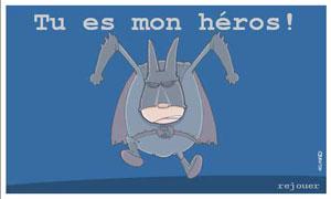 Mon héros !