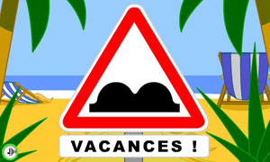Attention vacances !