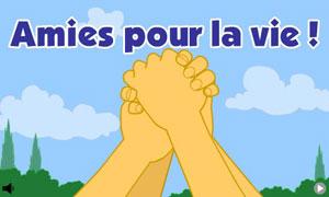 Amies pour la vie !