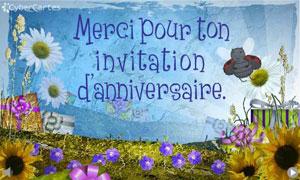 Merci pour ton invitation d'anniversaire