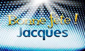 Jacques - 25 juillet