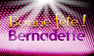 Bernadette - 18 février