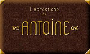 Acrostiche Antoine