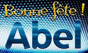 Abel - 5 août