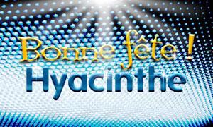 Hyacinthe - 17 août