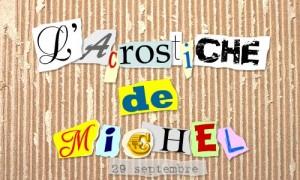 Acrostiche Michel