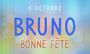 Bruno - 6 octobre