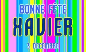 Xavier - 3 décembre