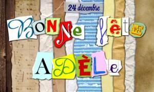 Bonne fête Adèle