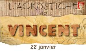 Acrostiche Vincent