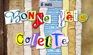 Bonne fête Colette