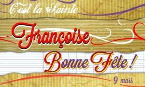 Bonne fête Françoise