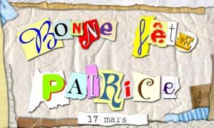 Bonne fête Patrice
