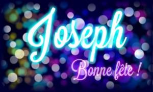 Bonne fête Joseph