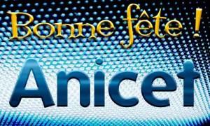 Anicet - 17 avril