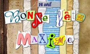 Bonne fête Maxime