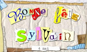 Bonne fête Sylvain