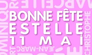 Bonne fête Estelle