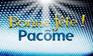 Pacôme - 9 mai