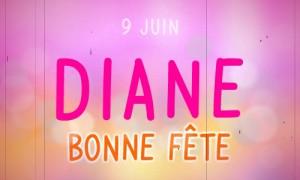 Bonne fête Diane