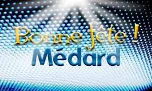 Médard - 8 juin