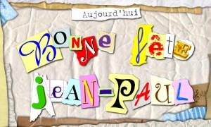 Bonne fête Jean-Paul