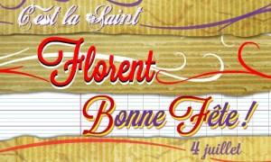 Bonne fête Florent