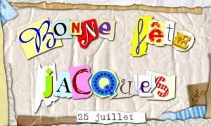 Bonne fête Jacques