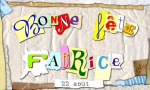 Bonne fête Fabrice