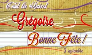 Grégoire - 3 septembre