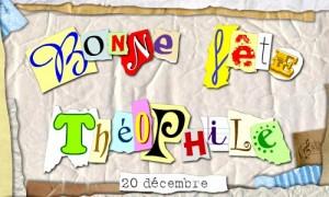 Théophile - 20 décembre