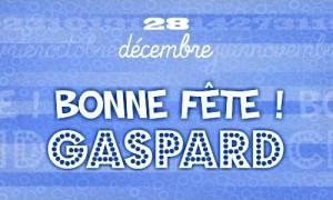 Gaspard - 28 décembre