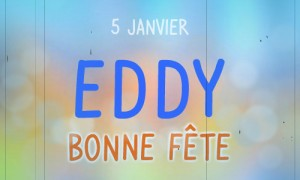 Eddy - 5 janvier